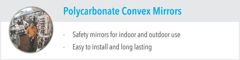 Polycarbonate Convex Mirrors