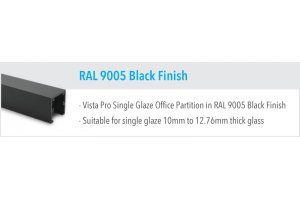 RAL 9005 Black Finish