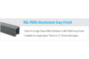 RAL 9006 Aluminium Grey Finish