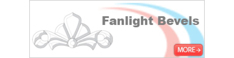 Fanlight Bevels
